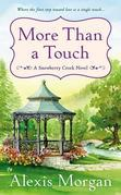 More Than a Touch: A Snowberry Creek Novel