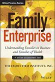 Family Enterprise: Understanding Families in Business and Families of Wealth, + Online Assessment Tool