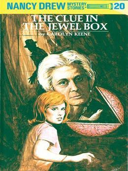 Nancy Drew 20: The Clue in the Jewel Box: The Clue in the Jewel Box