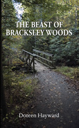 The Beast of Bracksley Woods