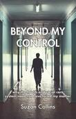 Beyond My Control: why the health and social care system need not have failed my mother