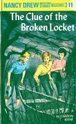 Nancy Drew 11: The Clue of the Broken Locket: The Clue of the Broken Locket