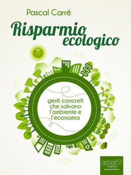 Risparmio ecologico