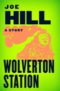 Joe Hill - Wolverton Station
