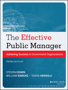 The Effective Public Manager: Achieving Success in Government Organizations