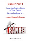 Cancer Part I - Understanding the cause of your cancer