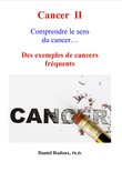 Cancer II - Comprendre le sens du cancer…