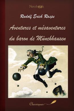 Aventures et mésaventures du baron de Münchhausen