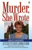 Murder, She Wrote: Gin and Daggers: Gin and Daggers