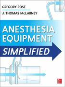 Anesthesia Equipment Simplified