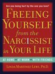 Freeing Yourself from the Narcissist in Your Life
