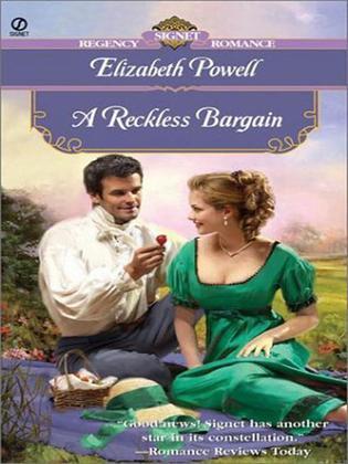 A Reckless Bargain: Signet Regency Romance (InterMix)