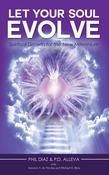 Let Your Soul Evolve: Spiritual Growth for the New Millennium