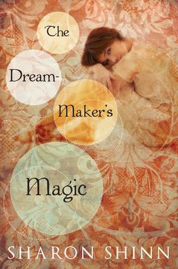 The Dream-Maker's Magic