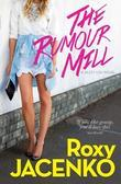 The Rumour Mill: A Jazzy Lou novel