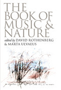 The Book of Music and Nature: An Anthology of Sounds, Words, Thoughts