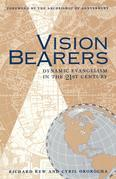 Vision Bearers: Dynamic Evangelism in the 21st Century
