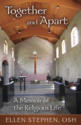 Together and Apart: A Memoir of the Religious Life