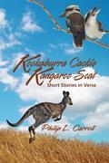 Kookaburra Cackle Kangaroo Scat : Short Stories in Verse