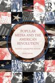 Popular Media and the American Revolution: Shaping Collective Memory