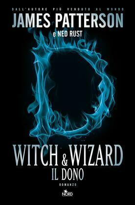 Witch & Wizard: Il dono