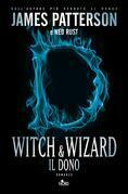 Witch & Wizard: Il dono
