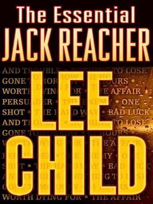 The Essential Jack Reacher 11-Book Bundle: Persuader, The Enemy, One Shot, The Hard Way, Bad Luck and Trouble, Nothing to Lose, Gone Tomorrow, 61 Hour