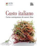 Gusto Italiano - Cucina contemporanea dei maestri Alma