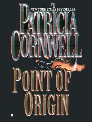 Point of Origin: Scarpetta (Book 9)