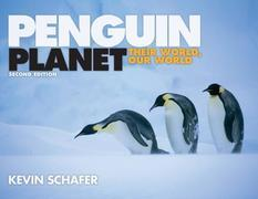 Penguin Planet: Their World, Our World