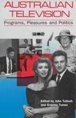 Australian Television: Programs, Pleasures and Politics