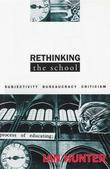 Rethinking the School: Subjectivity, bureaucracy, criticism