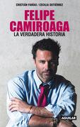 Felipe Camiroaga. La verdadera historia