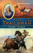 The Trailsman #352: Texas Tangle
