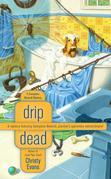 Drip Dead