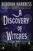 A Discovery of Witches: A Novel