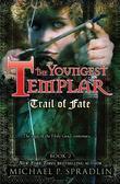 Trail of Fate: Book 2