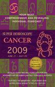 Cancer (Super Horoscopes 2009)