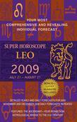 Leo (Super Horoscopes 2009)