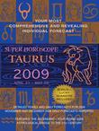 Taurus (Super Horoscopes 2009)