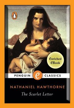 The Scarlet Letter: A Penguin Enriched eBook Classic