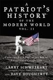 Patriot's History® of the Modern World, Vol. II: From the Cold War to the Age of Entitlement, 1945-2012