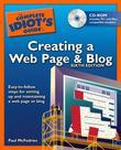 The Complete Idiot's Guide to Creating a Web Page & Blog, 6E
