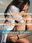 The Great American Bachelor: A Loveswept Contemporary Classic Romance