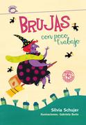 Silvia Schujer - Ilustraciones Gabriela Burin - Brujas con poco trabajo (Tamaño de imagen fijo)