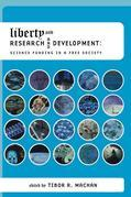 Liberty and Research and Development: Science Funding in a Free Society