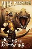 The Doctor and the Dinosaurs: A Weird West Tale