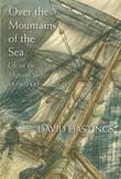Over the Mountains of the Sea: Life on the Migrant Ships 18701885