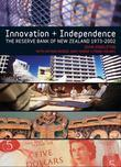 Innovation and Independence: The Reserve Bank of New Zealand
