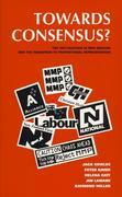 Towards Consensus?: The 1993 Election and Referendum in Nz